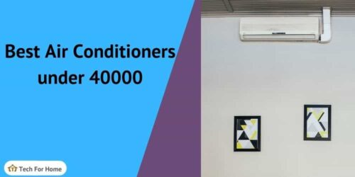 Top 10 Best Air Conditioner (AC) Under 40000 in India-Split, Inverter