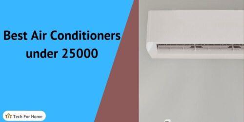 Best AC under 25000 in India (Split, Window Air conditioner-1, 1.5T)